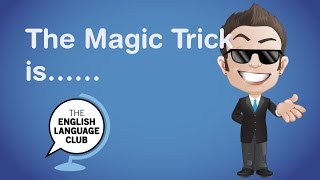 Speaking is the magic trick to improving your English