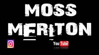 MOSS - MERITON (2017)
