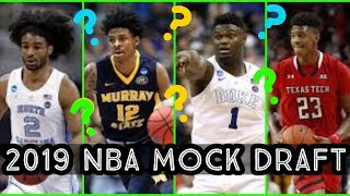 2019 NBA Mock Draft (Picks 1-14)!! Who will Each Team Draft after Knowing the Lottery Order??
