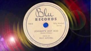 Johnny's Hot Rod - Billy Mitchell