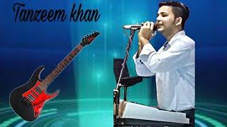 Dhanak me chand Nahaya.ghazal live tanzeem khan.