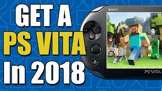 Why You Should Get a PS Vita in 2018!!
