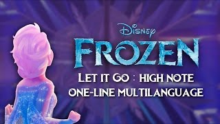 Frozen - Let it Go : High note (one-line multilanguage)