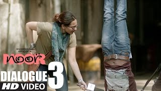 Noor || #WorkLife Of Noor  || Dialogue Promo 3 || Sonakshi Sinha