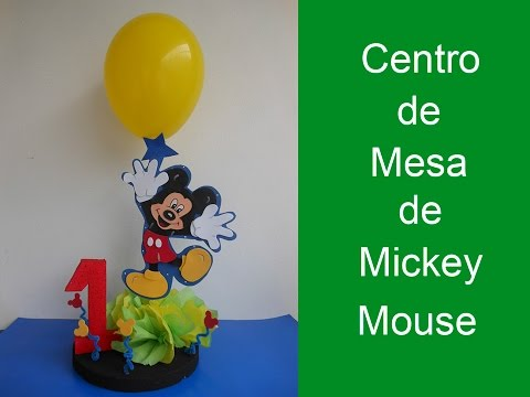Centro de mesa de mickey mouse centerpiece of mickey mouse