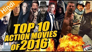 Top 10 Action Movies Of 2016 [Explain In Hindi]