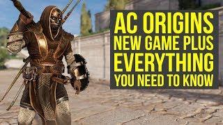 Assassin's Creed Origins New Game Plus EVERYTHING YOU NEED TO KNOW (AC Origins New Game Plus)