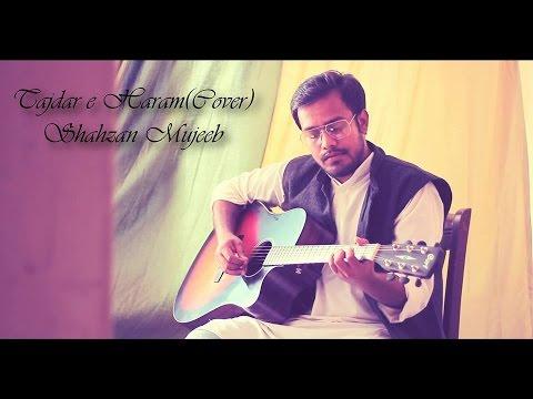 Tajdar e Haram   Atif Aslam   Acoustic Cover (Live)