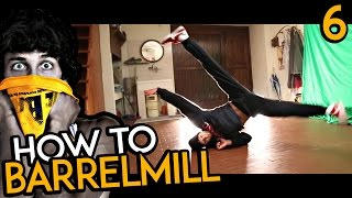 How to Barrel Windmill - Exercises | Kaio