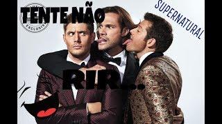 TENTE NÃO RIR -Elenco de Supernatural!