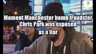 Moment Manchester bomb fraudster Chris Park was exposed as a liar