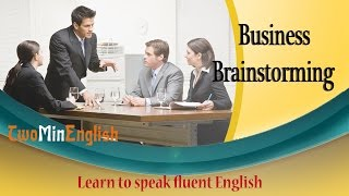Business Brainstorming - English lesson