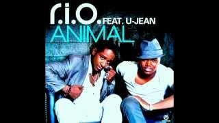 R.I.O. feat U-Jean - Animal