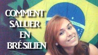 Apprendre Brésilien - Comment saluer en Portugais