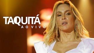 Taquitá - Claudia Leitte (Ao Vivo)