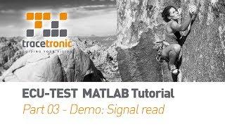 003 ECU-TEST MATLAB Tutorial Demo 1 Signal Read