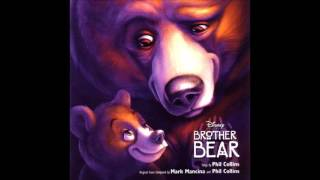 Brother Bear (Soundtrack) - Arrival