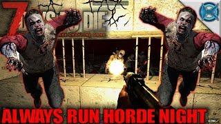 7 Days to Die | Always Run Horde Night | Let's Play 7 Days to Die Gameplay Alpha 15 | S15E105