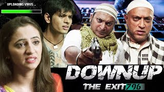 Downup the Exit 796  | Latest Bollywood Movie 2019 Full Movie | New Hindi HD Movie
