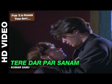 Xxx Mp4 Tere Dar Par Sanam Male Version Phir Teri Kahani Yaad Aayee Kumar Sanu Rahul Roy 3gp Sex