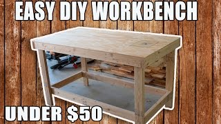 EASY DIY WORKBENCH for UNDER $50