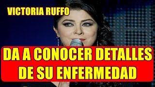 VICTORIA RUFFO REAPARECE para HABLAR de su PAD3CIM1ENT0 que LA PUS0 GR4V3