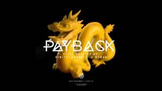 [OUT NOW] Payback (Original Mix) - Steve Angello X Dimitri Vangelis & Wyman