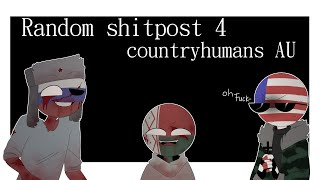 Random shitpost 4 | countryhumans AU |  special for +43k