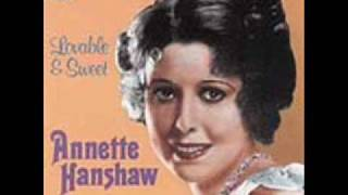 Annette Hanshaw - Carolina Moon