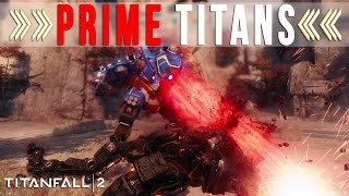 TITANFALL 2: SCORCH & ION PRIME PREVIEW AND EXECUTIONS