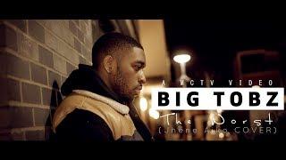 Big Tobz | The Worst (Jhene Aiko Cover) [Music Video]: MCTV [@BigTobzsf @MCTVUK]