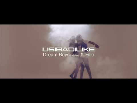 USIBADILIKE by DREAM BOYZ ft FILLE (official HD)
