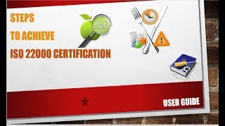 Food Safety | ISO 22000 | Step by Step Tutorial to Achieve ISO 22000 Certification