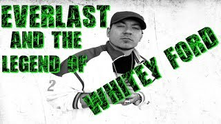 Everlast And The Legend Of Whitey Ford