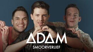 ADAM - Smoorverlief [Official Music Video]