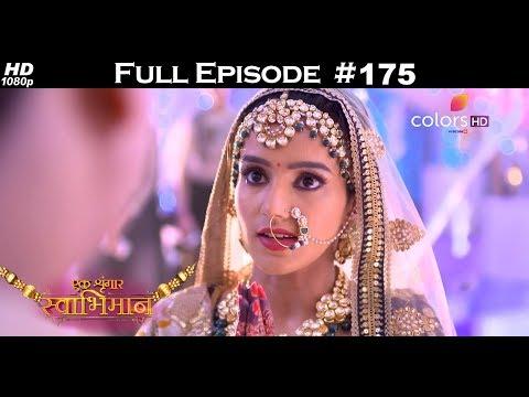 Ek Shringaar Swabhimaan - 18th August 2017 - एक श्रृंगार स्वाभिमान - Full Episode
