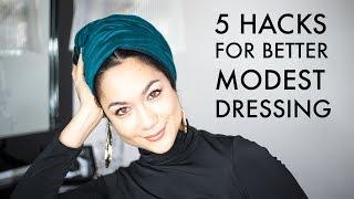 5 Hacks for Better Modest Dressing (For Most Religions)