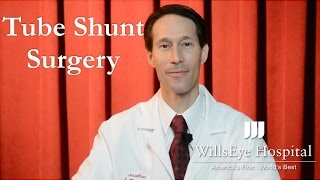Tube Shunt Glaucoma Surgery - Jonathan S. Myers, MD