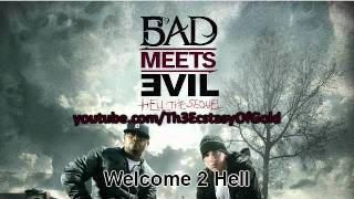 Eminem - Welcome 2 Hell - Bad Meets Evil