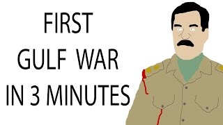 First Gulf War | 3 Minute History