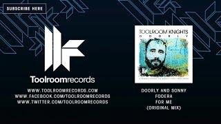 Doorly & Sonny Fodera - For Me (Original Club Mix)