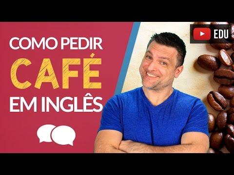 watch Como PEDIR um CAFÉ Em Inglês SEM PASSAR VERGONHA