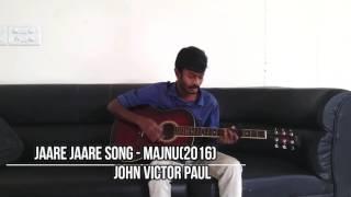 Jare jare song guitar cover - Majnu(2016)
