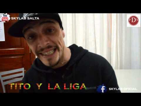 TITO Y LA LIGA LOCA INEDITO 2013 PARA SKYLAB Y PDN.