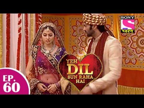 Yeh Dil Sun Raha Hai - यह दिल सुन रहा है - Episode 60 - 29th December 2014