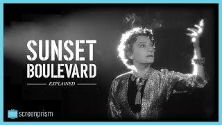 Sunset Boulevard Explained: The Hollywood Nightmare