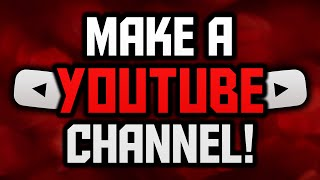 How To Make A YouTube Channel! (Account Setup Tutorial)