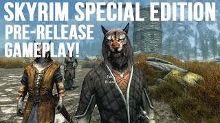 Skyrim Special Edition PRE-RELEASE GAMEPLAY! - Part 3