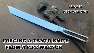 Forging A Tanto Knife From A Pipe Wrench