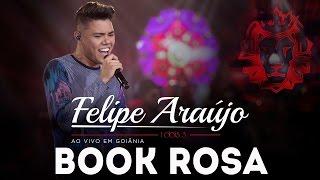 Felipe Araújo - Book Rosa    DVD 1dois3
